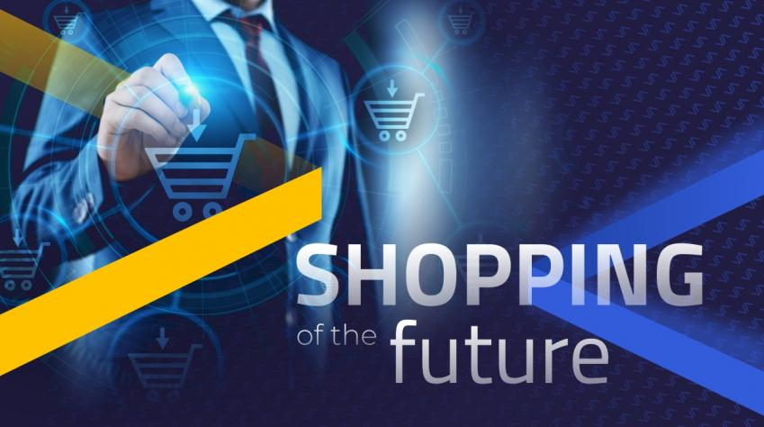 SHOPPING OF THE FUTURE - How will we buy in 10 years?