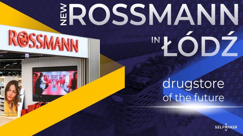 New ROSSMANN in ŁÓDŹ - the drugstore of the future